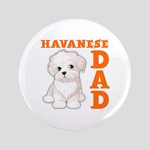 HAVANESE DAD Button