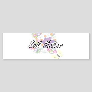 Sail Maker Artistic Job Design with Bumper Sticker