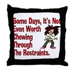Restraints! Throw Pillow