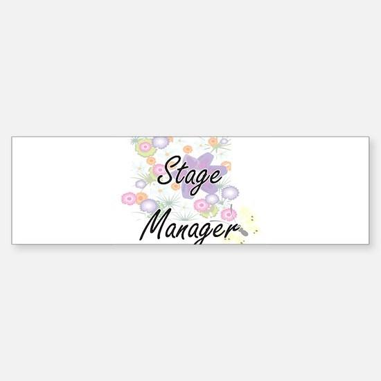 Stage Manager Artistic Job Design w Bumper Bumper Bumper Sticker