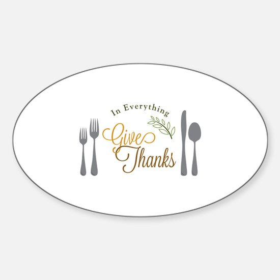 Thanks In Everything Decal