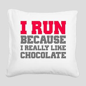 I Run Because I Really Like Cakes Square Canvas Pi