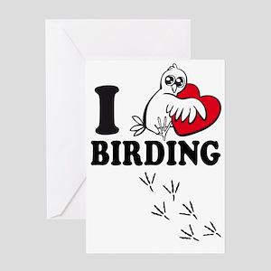 I love Birding Greeting Cards