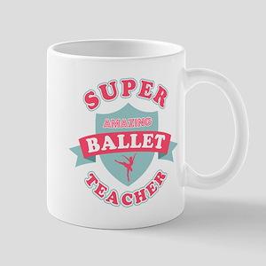 Super Ballet Teacher Mug