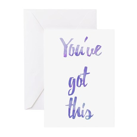 You've Got This Greeting Cards