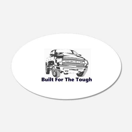 Built For The Tough Wall Decal