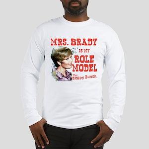 Mrs. Brady Is My Role Model Long Sleeve T-Shirt