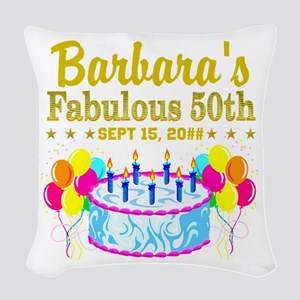 50TH BIRTHDAY Woven Throw Pillow