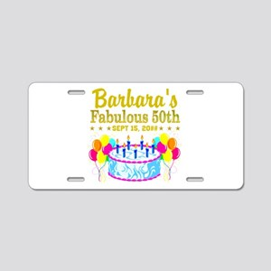 50TH BIRTHDAY Aluminum License Plate