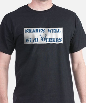 Shares well with others - Cuckold T-Shirt