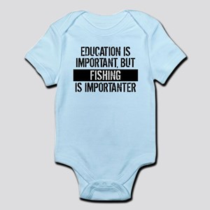 Fishing Is Importanter Body Suit