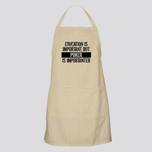 Poker Is Importanter Apron
