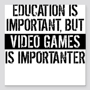 """Video Games Is Importanter Square Car Magnet 3"""" x"""