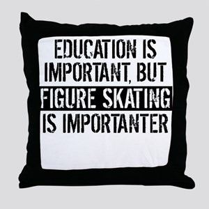 Figure Skating Is Importanter Throw Pillow