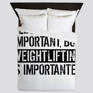 Weightlifting Is Importanter Queen Duvet