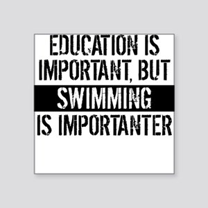 Swimming Is Importanter Sticker