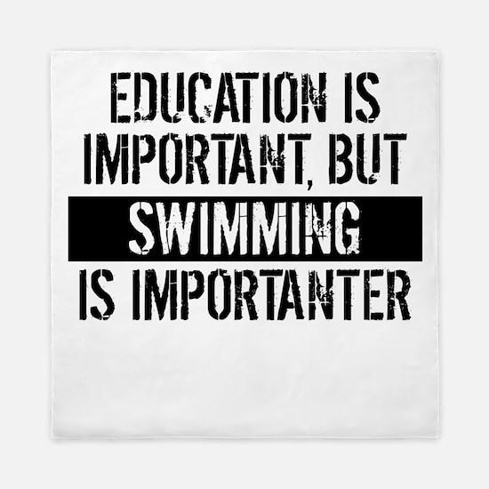 Swimming Is Importanter Queen Duvet