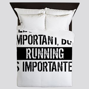 Running Is Importanter Queen Duvet