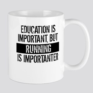 Running Is Importanter Mugs