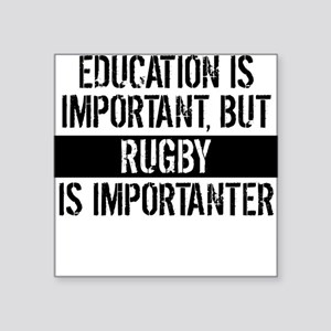 Rugby Is Importanter Sticker