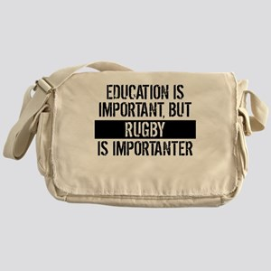 Rugby Is Importanter Messenger Bag