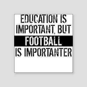 Football Is Importanter Sticker