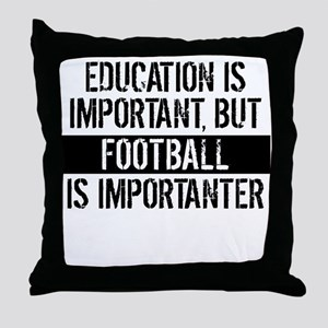 Football Is Importanter Throw Pillow