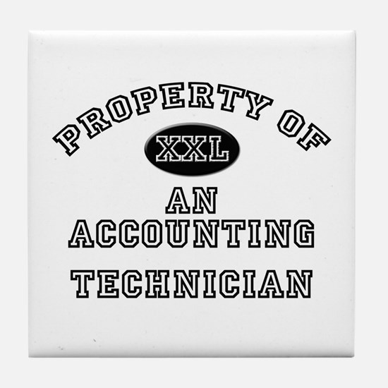 Property of an Accounting Technician Tile Coaster