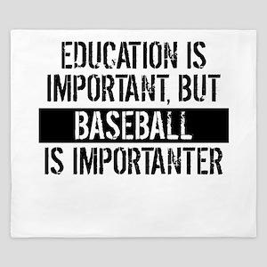 Baseball Is Importanter King Duvet