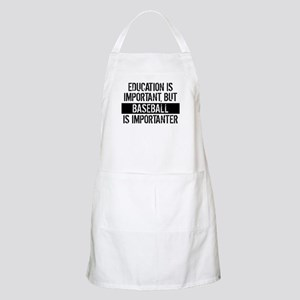 Baseball Is Importanter Apron