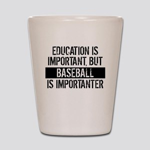Baseball Is Importanter Shot Glass