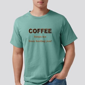 COFFEE KEEPS ME... T-Shirt