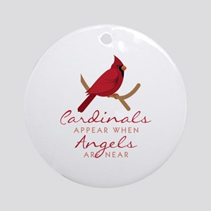 Cardinals Appear Round Ornament