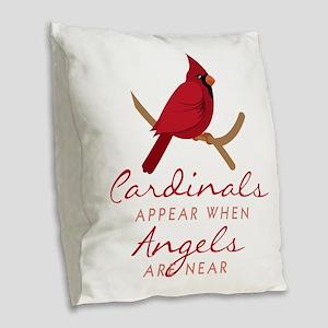Cardinals Appear Burlap Throw Pillow