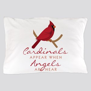 Cardinals Appear Pillow Case