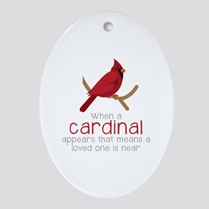 When Cardinal Appears Oval Ornament