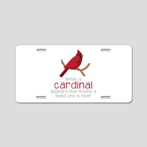When Cardinal Appears Aluminum License Plate