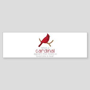 When Cardinal Appears Bumper Sticker