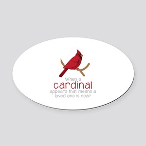 When Cardinal Appears Oval Car Magnet