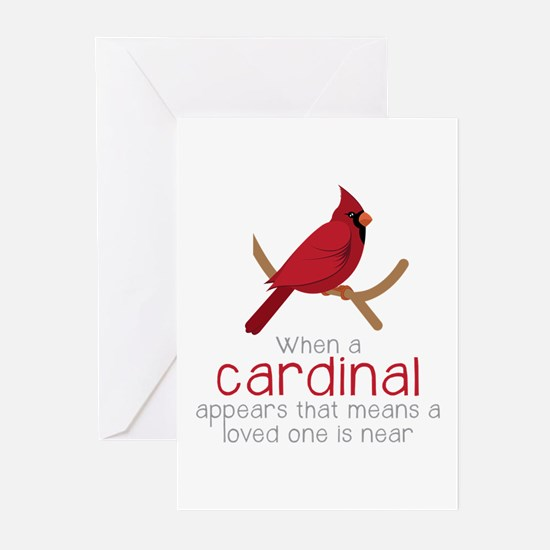 When Cardinal Appears Greeting Cards