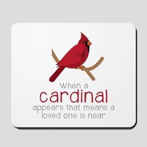 When Cardinal Appears Mousepad