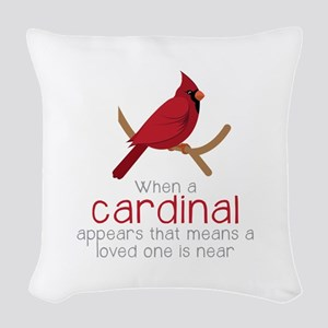 When Cardinal Appears Woven Throw Pillow