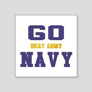 "Go Navy, Beat Army! Square Sticker 3"" x 3"""