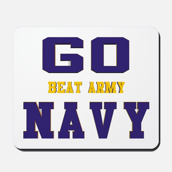 Go Navy, Beat Army! Mousepad