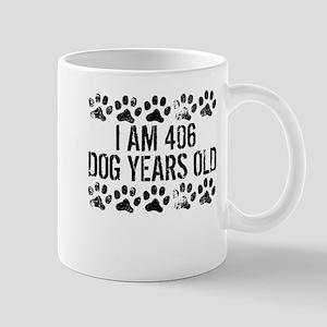 I Am 406 Dog Years Old Mugs