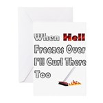 When Hell Freezes Over... Greeting Cards (Pk of 20