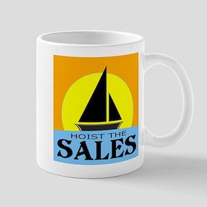 """""""Hoist The Sales"""" Mug"""