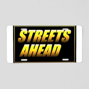 Streets Ahead Aluminum License Plate