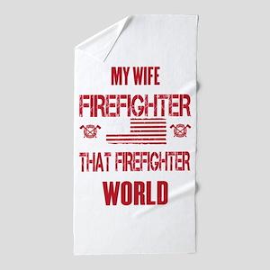 Firefighter Wife World Beach Towel