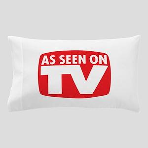 As Seen On TV Pillow Case